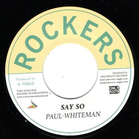 "(7"") PAUL WHITEMAN - SAY SO / PABLO ALL STARS - VERSION"