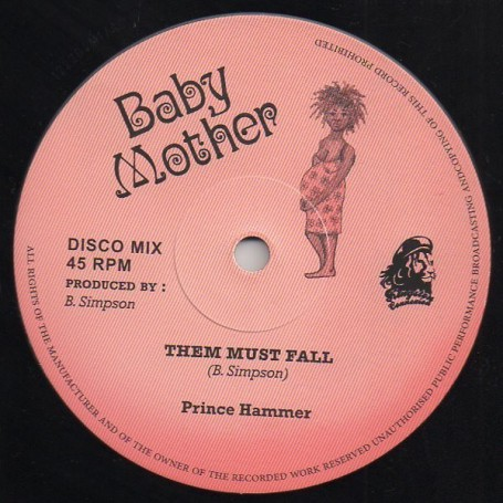 "(12"") PRINCE HAMMER - THEM MUST FALL / BALL OF FIRE"
