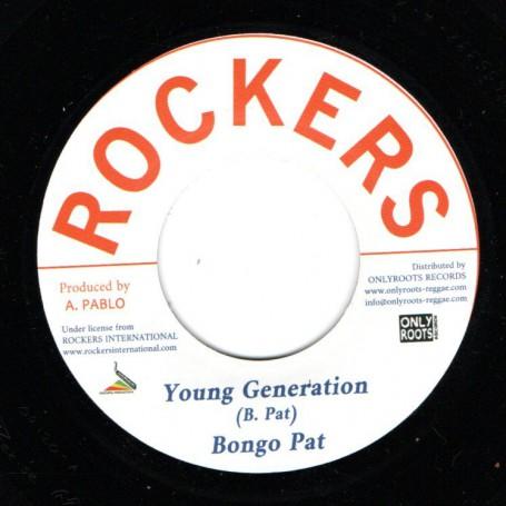 "(7"") BONGO PAT - YOUNG GENERATION / AUGUSTUS PABLO - NEW STYLE"