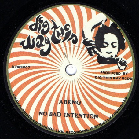 "(7"") ABENG - NO BAD INTENTION / RUSS D IN FRONT ROOM SOUNDS STUDIO - INTENTION IN DUB"