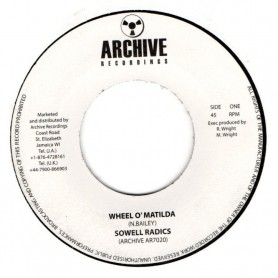 "(7"") SOWELL RADICS - WHEEL O'MATILDA / VERSION"