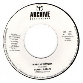 "(7"") SOWELL RADICS - WHEEL O'MATILDA / VERSION"