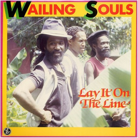 (LP) WAILING SOULS - LAY IT ON THE LINE