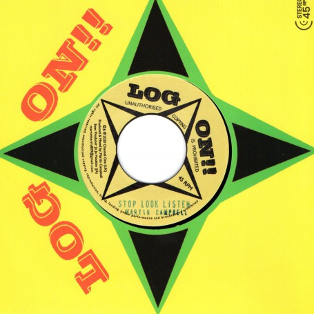 "(7"") MARTIN CAMPBELL - STOP LOOK LISTEN / VERSION"