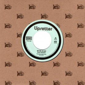 "(7"") BREE DANIELS - OH ME OH MY / THE UPSETTERS - OH ME OH DUB"