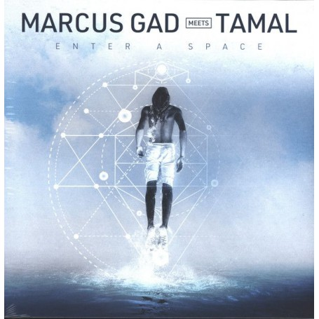 (LP) MARCUS GAD MEETS TAMAL - ENTER A SPACE + REMIX