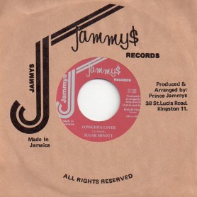 "(7"") SUGAR MINOTT - CONSCIOUS LOVER / PAD ANTHONY - BY SHOW DOWN"