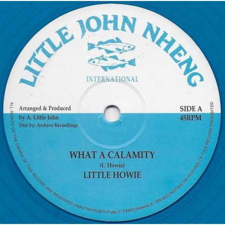 "(12"") LITTLE HOWIE - WHAT A CALAMITY / VERSION"