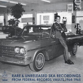 (LP) VARIOUS - RARE & UNRELEASED SKA RECORDINGS FROM FEDERAL RECORDS VAULTS 1964-1965