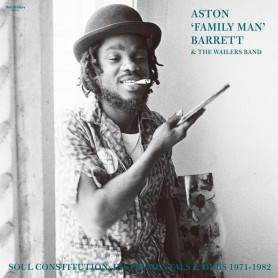 (2xLP) ASTON FAMILY MAN BARRETT & THE WAILERS BAND - SOUL CONSTITUTION : INSTRUMENTALS DUBS 1971-1982