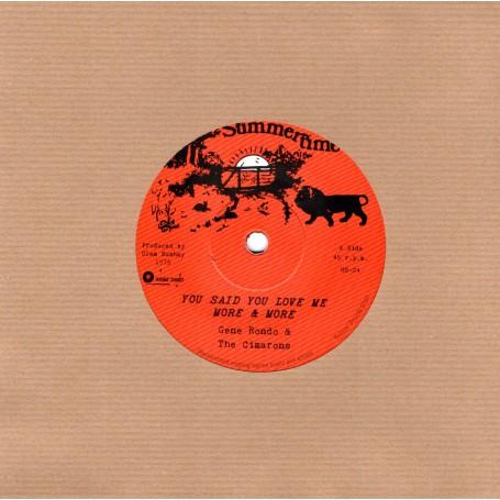 "(7"") GENE RONDO & THE CIMARONS - YOU SAID YOU LOVE ME MORE & MORE / DUB ME MORE & MORE"