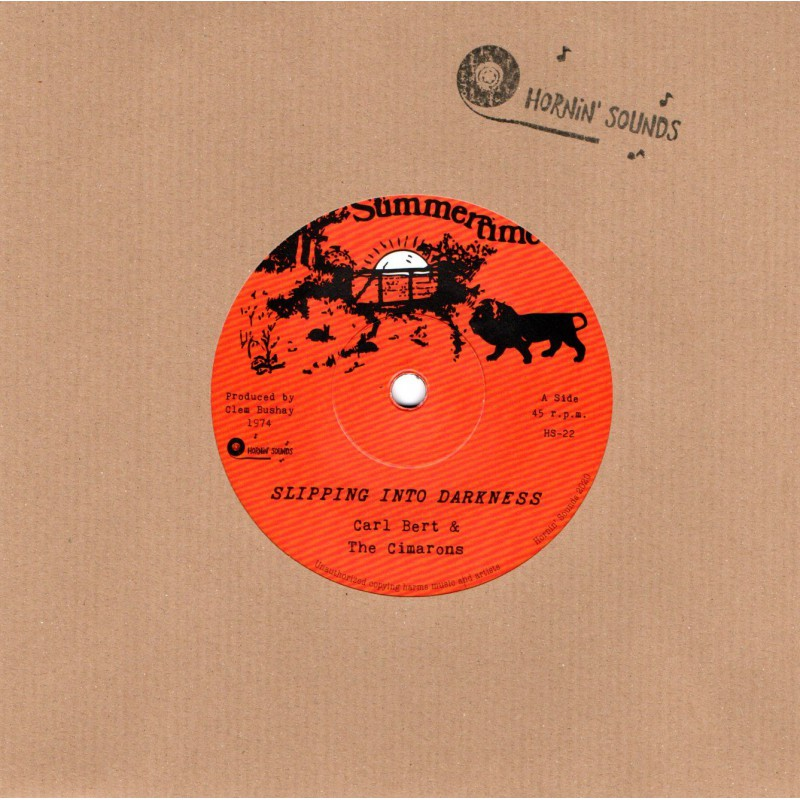 """(7"""") CARL BERT & THE CIMARONS - SLIPPING INTO DARKNESS / DUBING INTO DARKNESS"""