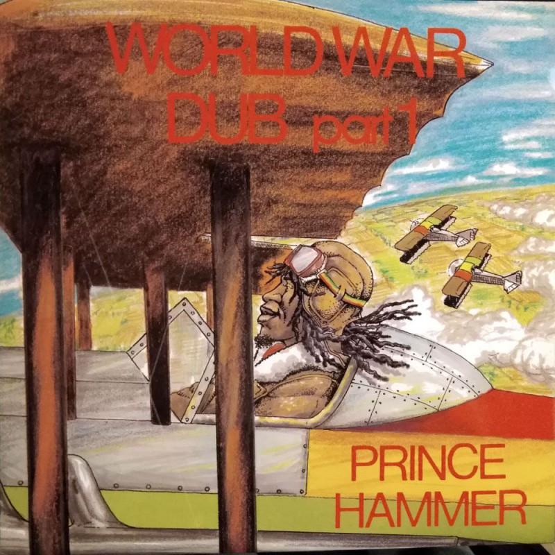 (LP) PRINCE HAMMER - WORLD WAR DUB PART 1