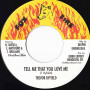 """(7"""") TREVOR BYFIELD - TELL ME THAT YOU LOVE ME"""