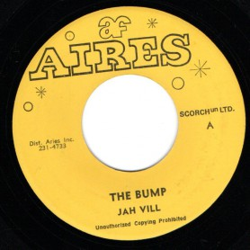"(7"") JAH VIL - THE BUMP / THE UPSETTERS - BUMP VERSION"
