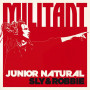 (LP) JUNIOR NATURAL, SLY & ROBBIE - MILITANT