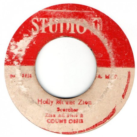 """(7"""") COUNT OSSIE & ZION ALL STARS - HOLLY MOUNT ZION / KING STITT - BE A MAN VERSION"""