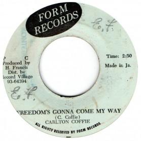 "(7"") CARLTON COFFIE - FREEDOM'S GONNA COME MY WAY / INSTRUMENTAL VERSION"