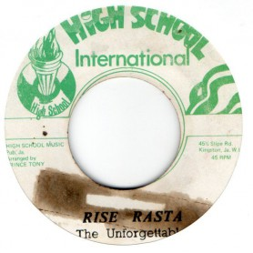 "(7"") THE UNFORGETTABLE - RISE RASTA / TONY ALL STARS - 007"