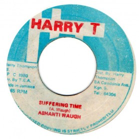 "(7"") ASHANTI WAUGH - SUFFERING TIME / SOUL SYNDICATE - SUFFERING DUB"