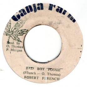 """(7"""") ROBERT FFRENCH - BAD BOY POSSIE / VERSION"""
