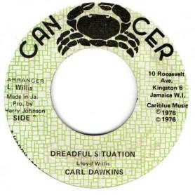 "(7"") CARL DAWKINS - DREADFUL SITUATION / DREAD FULL DUB"