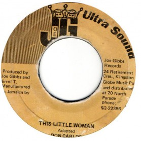 "(7"") DON CARLOS - THIS LITTLE WOMAN / VERSION"