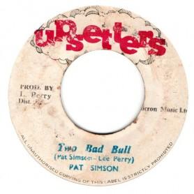 """(7"""") PAT SIMSON - TWO BAD BULL / VERSION"""