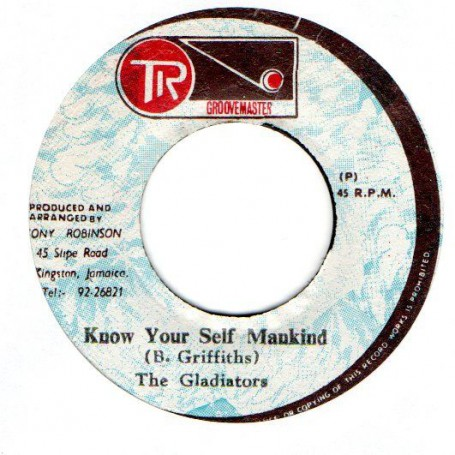 "(7"") THE GLADIATORS - KNOW YOURSELF MANKIND / MANKIND VERSION"