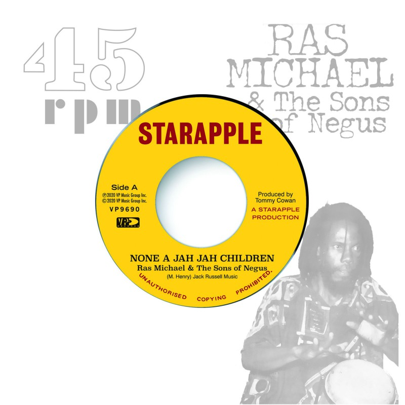 "(7"") RAS MICHAEL & THE SONS OF NEGUS - NONE A JAH JAH CHILDREN / JAH GLORY"