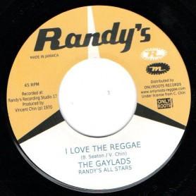 "(7"") THE GAYLADS - I LOVE THE REGGAE / WHA SHE DO NOW"