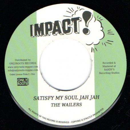 """(7"""") THE WAILERS - SATISFY MY SOUL JAH JAH / SATISFY MY SOUL JAH JAH DUB"""