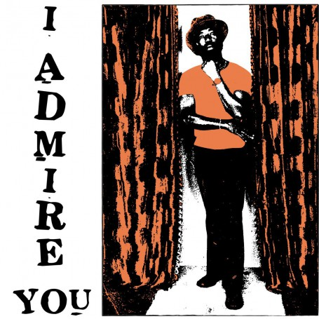 (LP) LARRY MARSHALL - I ADMIRE YOU (SILK-SCREEN SLEEVE LIMITED EDITION)