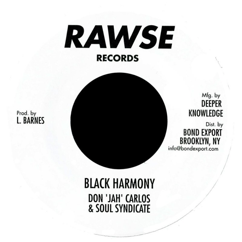 "(7"") DON ""JAH"" CARLOS - BLACK HARMONY / SOUL SYNDICATE - BLACK LOVE"