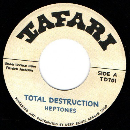 "(7"") THE HEPTONES - TOTAL DESTRUCTION / BABA LESLIE - REVOLUTION"