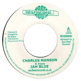 "(7"") JAH BLUE - CHARLES MANSON / CONSCIOUS MINDS - MANSON DUB"