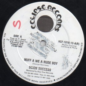 "(12"") SCION SUCCESS - NUFF A WE A RUDE BOY / NUFF BOY"