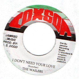 """(7"""") THE WAILERS - I DON'T NEED YOUR LOVE / PETER TOSH - TOUGHEST (REMIX)"""