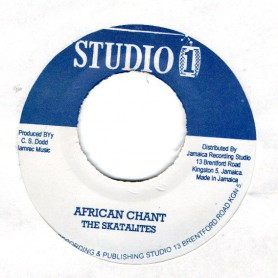 "(7"") THE SKATALITES - AFRICAN CHANT / WINSTON & JERRY - GET OURSELVES TOGETHER"