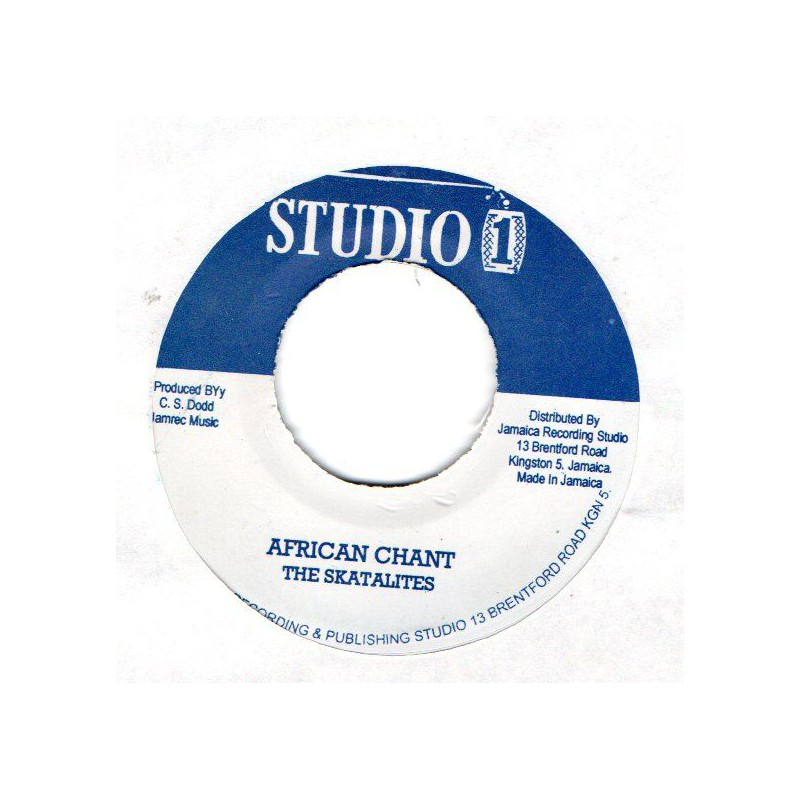 """(7"""") THE SKATALITES - AFRICAN CHANT / WINSTON & JERRY - GET OURSELVES TOGETHER"""