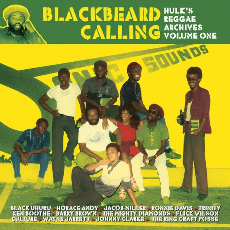 (LP) VARIOUS ARTISTS - BLACKBEARD CALLING : HULK'S REGGAE ARCHIVES VOLUME ONE