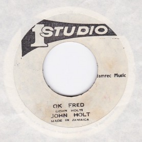 "(7"") JOHN HOLT - OK FRED / VERSION"
