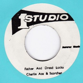 "(7"") CHARLIE ACE - FATHER & DREAD LOCKS / SOUND DIMENSION - VERSION DREAD"