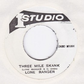 "(7"") LONE RANGER - THREE MILE SKANK / SOUND DIMENSION - THREE MILE (VERSION)"