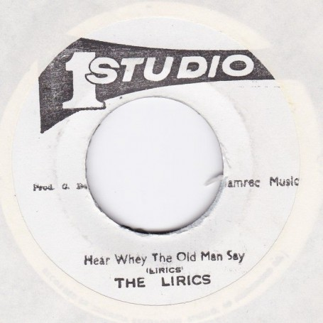 "(7"") THE LIRICS - HEAR WHEY THE OLD MAN SAY / LIRICS & SOUND DIMENSION - OLD MAN (VERSION)"