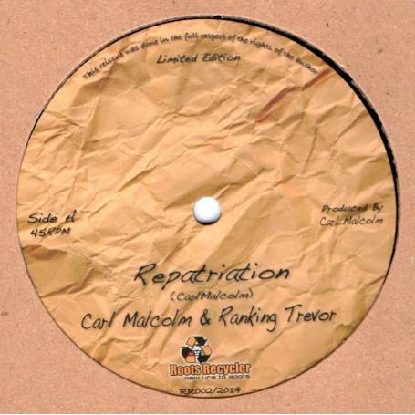 "(12"") CARL MALCOLM & RANKING TREVOR - REPATRIATION / TAKE A TIP FROM ME"