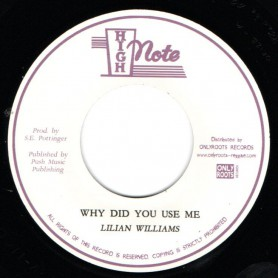 "(7"") LILIAN WILLIAMS - WHY DID YOU USE ME / THE REVOLUTIONARIES - WHY DUB"