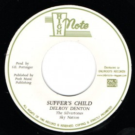 "(7"") DELROY DENTON, THE SILVERTONES - SUFFER'S CHILD / SKY NATION - SUFFER'S VERSION"