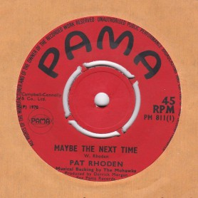 "(7"") PAT RHODEN - MAYBE NEXT TIME / GOT TO SEE YOU"