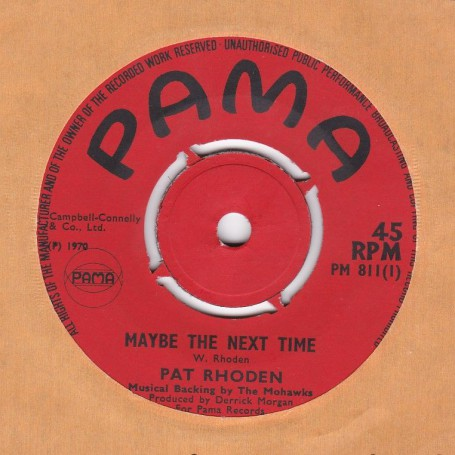 """(7"""") PAT RHODEN - MAYBE NEXT TIME / GOT TO SEE YOU"""